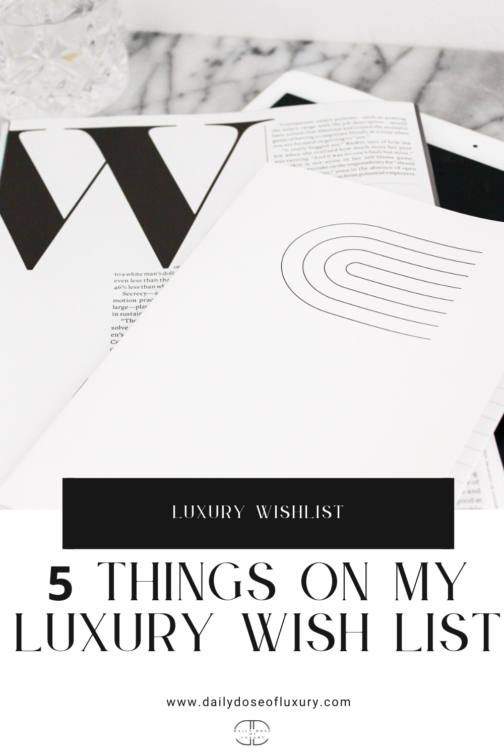 5 Things on My Luxury Wish List